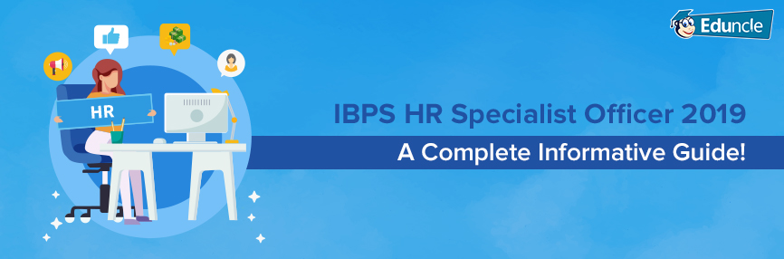 IBPS HR Specialist Officer 2019