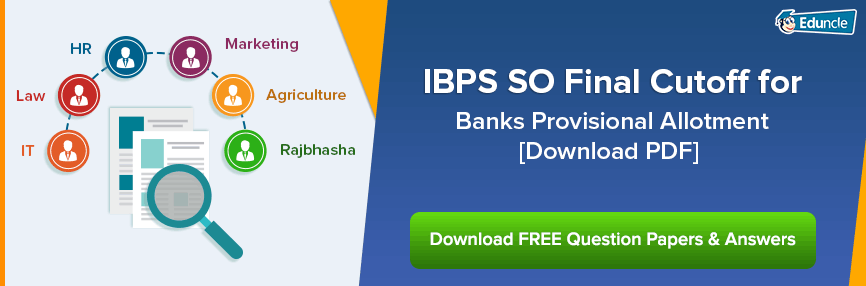 IBPS SO Final Cutoff