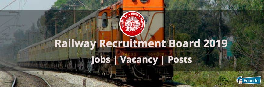 Railway Recruitment Board 2019 Jobs