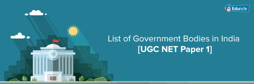 List of Government Bodies in India