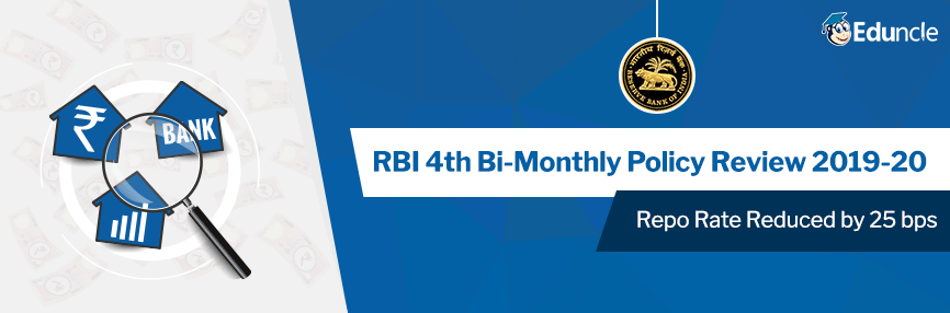 RBI's 4th Bi-monthly Policy Review