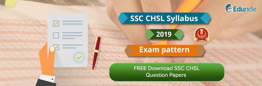 SSC CHSL Syllabus & Exam Pattern