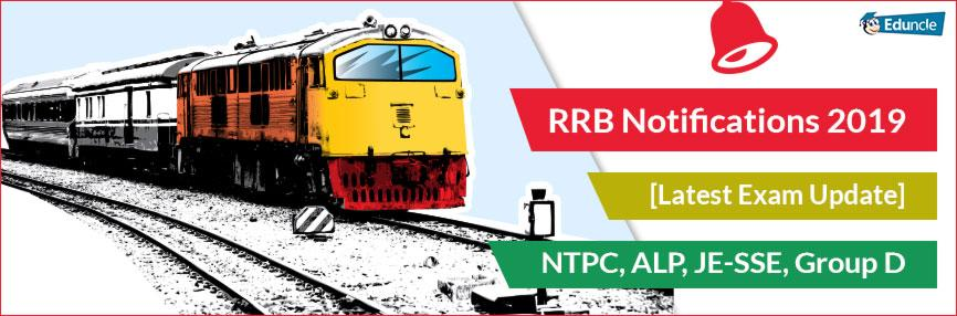 RRB Notifications 2019 [Latest Exam Update] NTPC, ALP, JE-SSE, Group-D