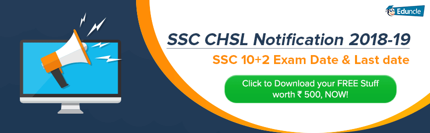 SSC CHSL Notification 2018-19