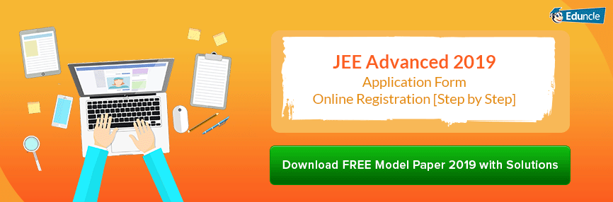 JEE Advanced 2019 Application Form