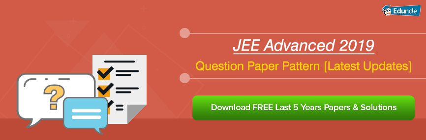 JEE Advanced Question Paper Pattern