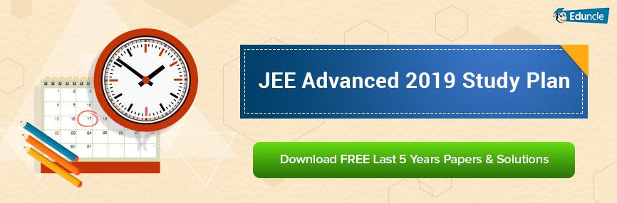 JEE Advanced 2019 Study Plan