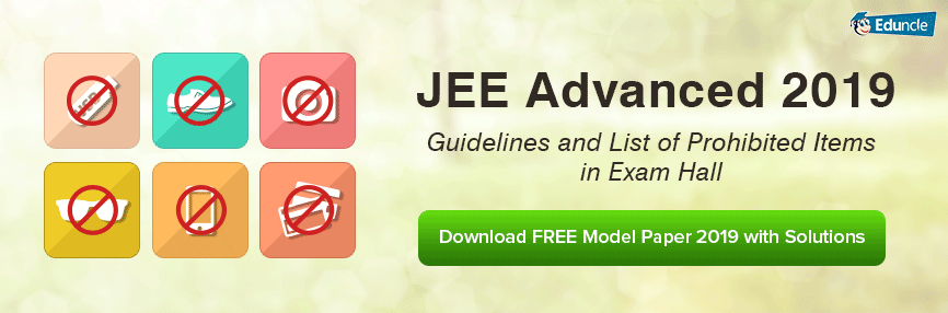 JEE Advanced 2019 Prohibited Items