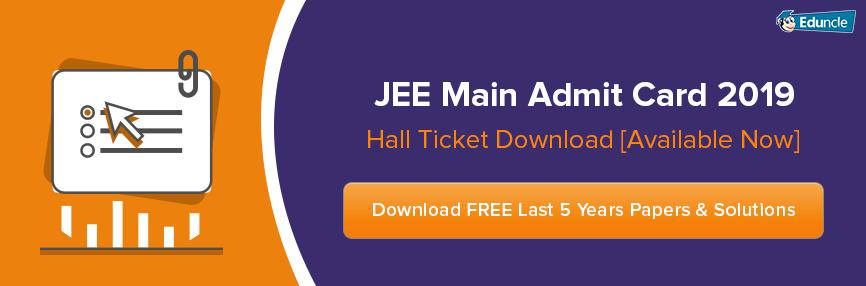 JEE Main Admit Card 2019