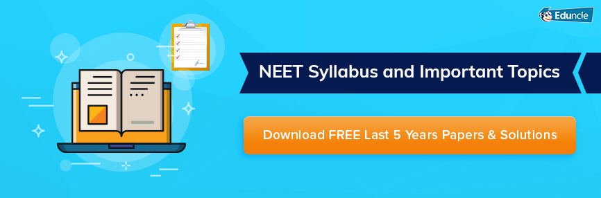 NEET Syllabus 2020 PDF Download for Biology, Physics & Chemistry