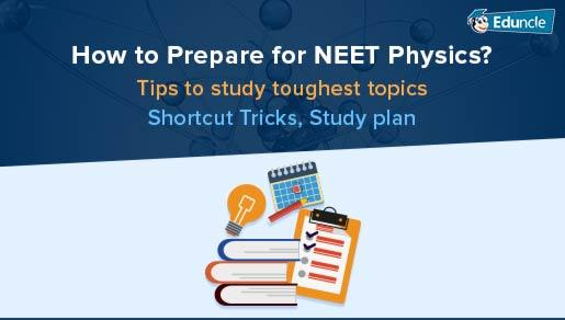 Complete Guide for NEET Physics: Tips & Tricks to Solve