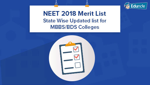 NEET 2019 Merit List - State Wise Updated list for MBBS/BDS Colleges