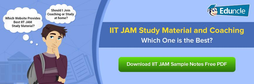 IIT JAM Coaching and Study Material - Which is The Best?
