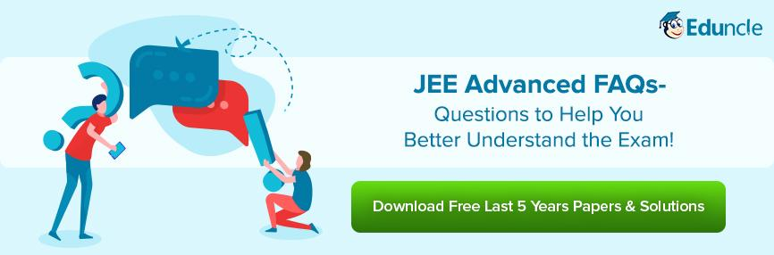 JEE Advanced FAQs