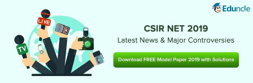 CSIR NET Latest News and Controversies