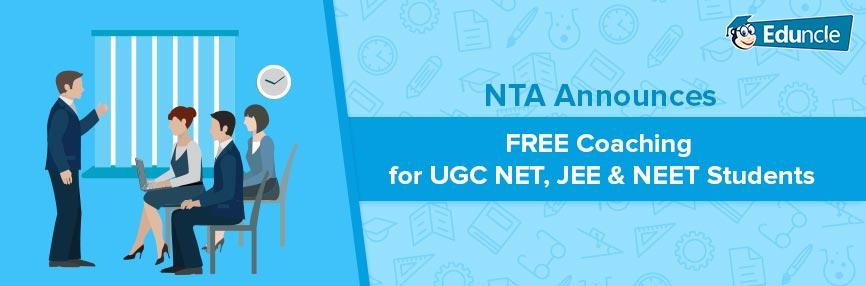 FREE Coaching for UGC NET, JEE & NEET Students
