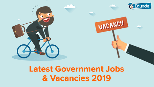 Latest Government Jobs 2019 - Apply for 11 5 Lakh Govt Vacancies