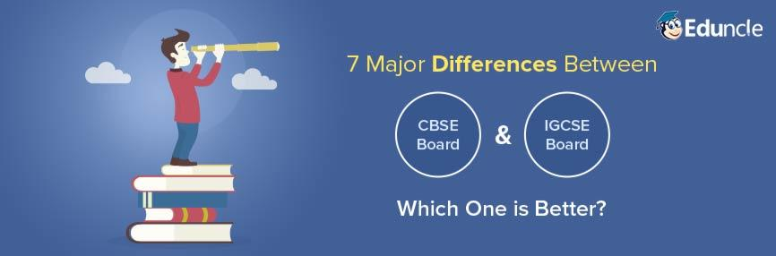 major Difference between CBSE and IGCSE