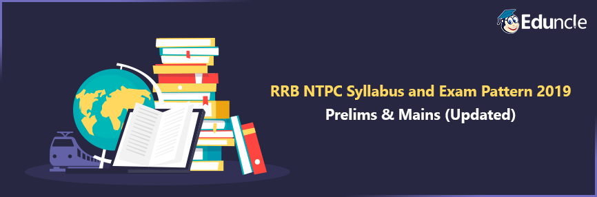 RRB NTPC Syllabus and Exam Pattern