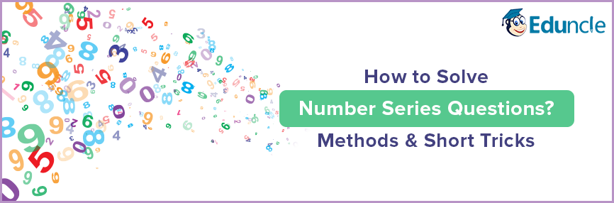 how to solve number series questions