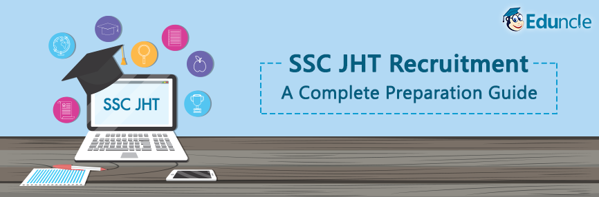 SSC JHT Exam