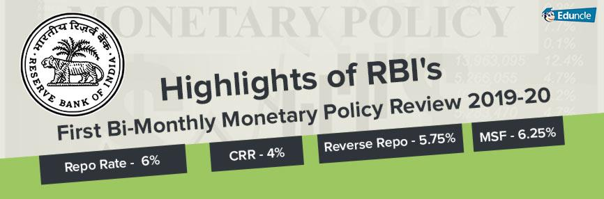 RBI First Bi-Monthly Policy Review