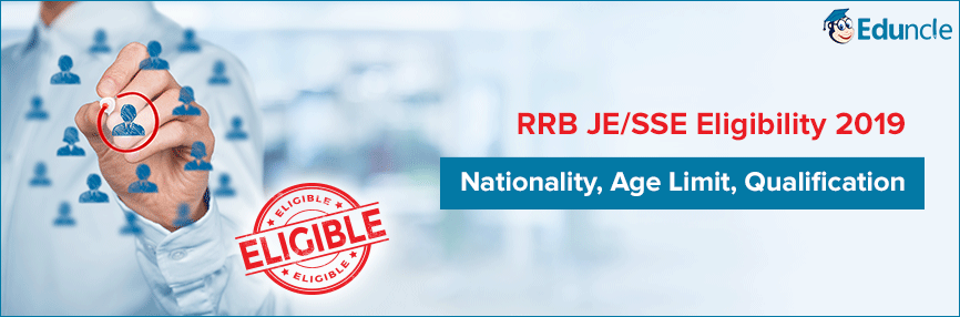 RRB JE/SSE Eligibility 2019