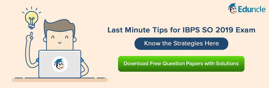 IBPS SO Last Minute Tips