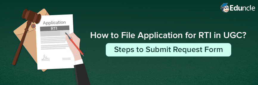 How to file RTI in UGC? Steps to submit form