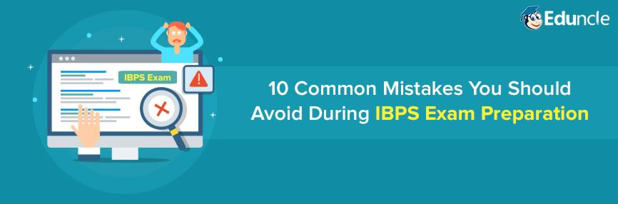 Avoid Common Mistakes During IBPS Exam