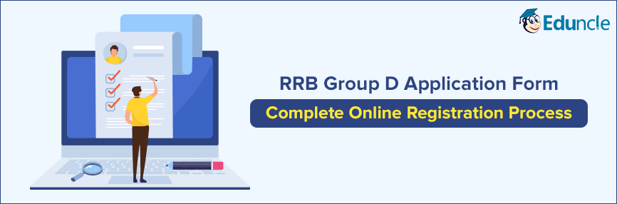 RRB Group D Application Form