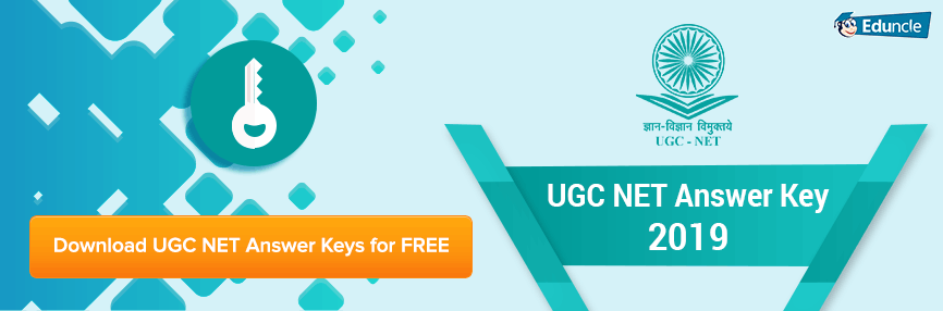 UGC NET Answer Key June 2019 – Download for Paper 1 & 2 All