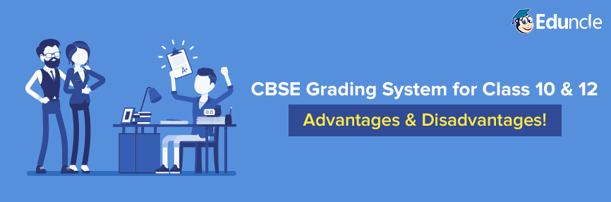 CBSE Grading System in Class 10 & 12