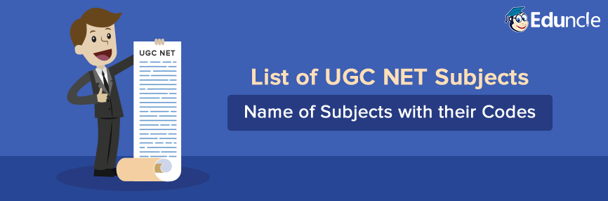 List of UGC NET Subjects