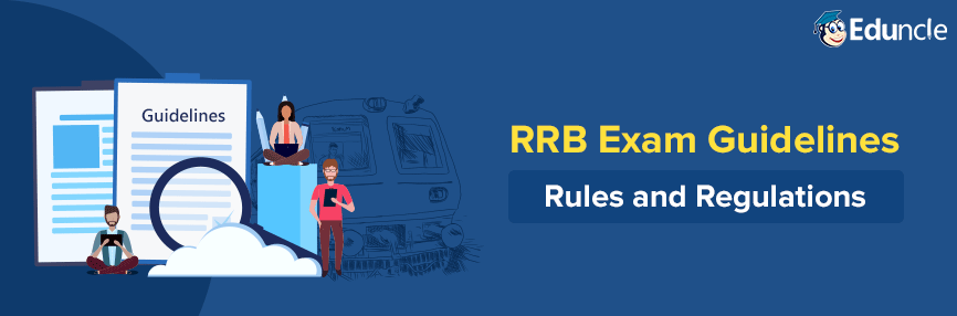 RRB Exam Guidelines