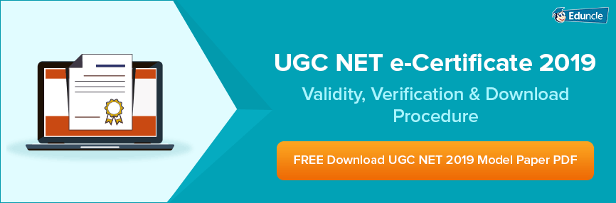 UGC-NET-e-Certificate-2019-Validity,-Verification-&-Download-Procedure
