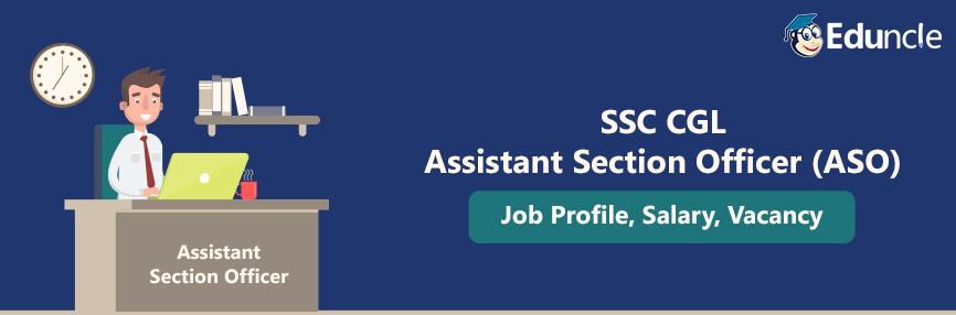 SSC CGL Assistant Section Officerr