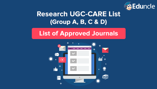 Research UGC-CARE List (Group A, B, C & D) – List of Approved Journals