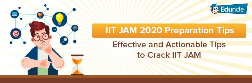 IIT JAM Preparation Tips| How to Prepare for JAM Exam 2020?