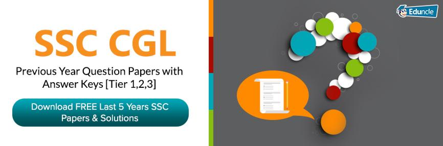 SSC CGL Previous Year Question Papers with Answer Keys