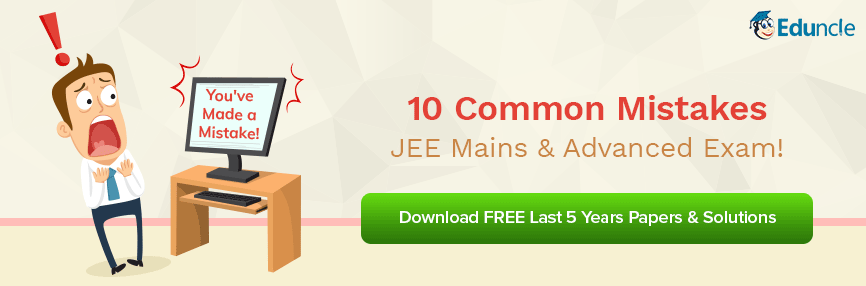 10 Common Mistakes to Avoid in JEE Mains & Advanced