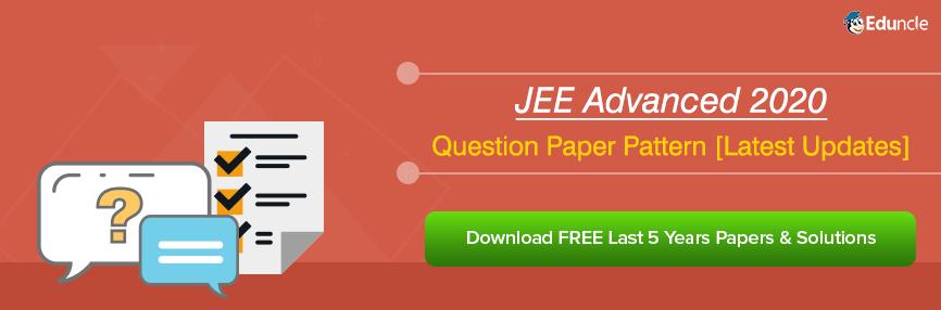 JEE Advanced 2020 Pattern