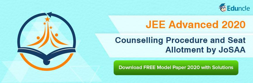JEE Advanced 2020 Counselling