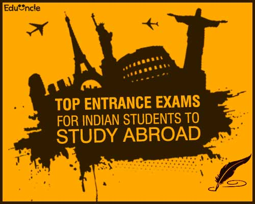 Top-Entrance-Exams-for-Indian-Students-to-Study-Abroad