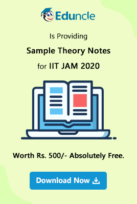 IIT JAM Syllabus 2020 for Physics, Chemistry & Mathematics