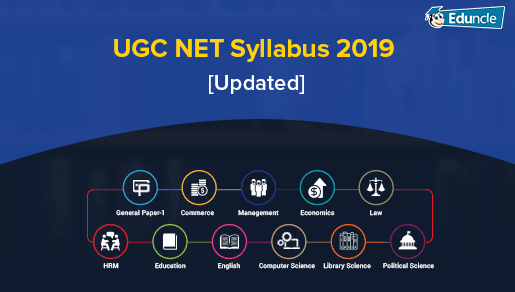 UGC NET Syllabus Dec 2019 [Updated] - Download All Subjects PDF Here