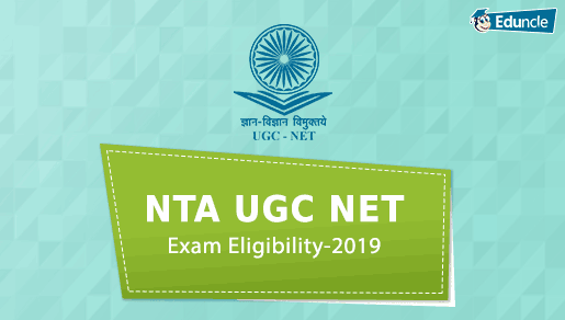 NTA UGC NET Exam Eligibility Dec 2019 | Must Know Facts