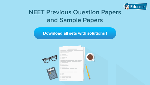 Download NEET Previous Year Question Papers 2019 to 2016