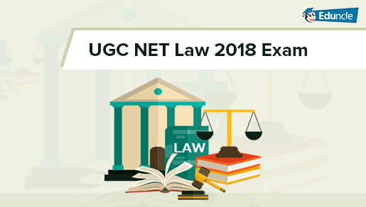UGC NET Law 2019 Important Topics, Books, Sample Question & Study Tips