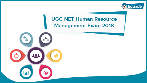 How to Prepare for UGC NET Human Resource Management 2019 Exam?